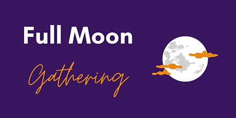 Full Moon Gathering tickets