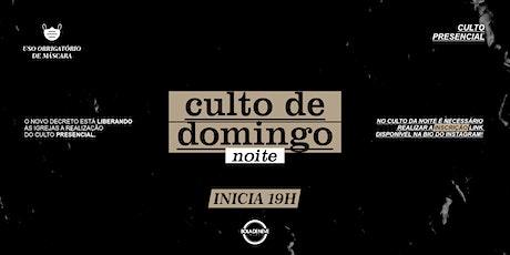 CULTO DE DOMINGO NOITE 09-05-2021 ingressos