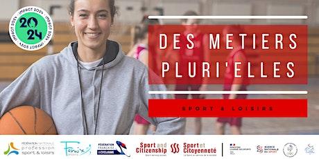 """Webinaire """"Des métiers Pluri'Elles"""" - région Auvergne Rhône Alpes billets"""