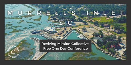 FREE Murrells Inlet, SC Pastors' Conference - August 19 tickets