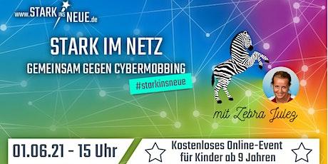 Stark im Netz - Gemeinsam gegen Cybermobbing mit ZebraJulez (Kidz Edition) Tickets