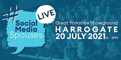 #SMSpouses Live - Harrogate tickets