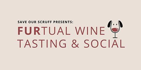 Furtual Wine Tasting & Social tickets