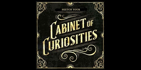 SATURDAY - Sketch your Cabinet of Curiosities tickets