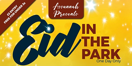 EID IN THE PARK 2021 | EID-UL-FITR tickets