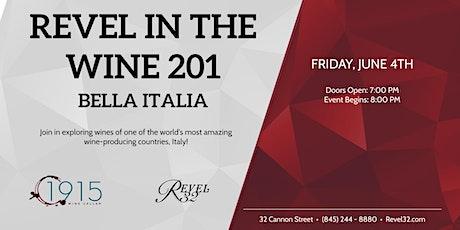 Revel in Wine 201 - Bella Italia tickets