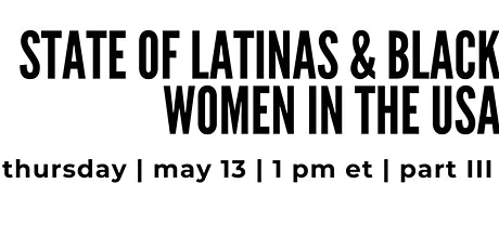 Latina & Black Women Symposium tickets