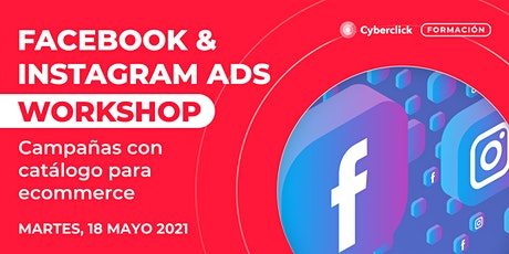 Workshop Facebook & Instagram Ads: campañas con catálogo para ecommerce boletos