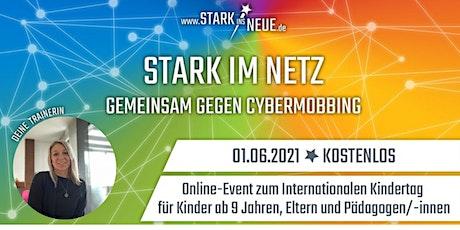 Stark im Netz Gemeinsam gegen Cybermobbing Tickets