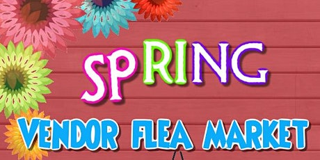 Superior Spring  Vendor Flea Market (Outside) tickets