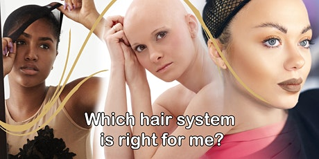 Which WIG Is Best Me? Med Hair System, Cranial Prosthesis, Hair Replacement tickets