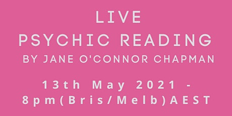 Live Psychic Reading By Jane O'Connor Chapman tickets