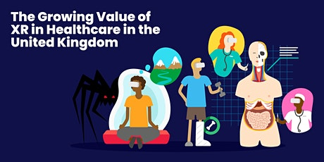 The Growing Value of XR in Healthcare in the UK - Report Launch tickets