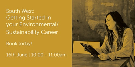 SW160621 Getting Started in your Environmental/Sustainability Career tickets