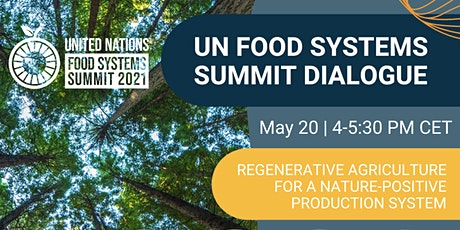 Regenerative Agriculture for a Nature-Positive Production System tickets