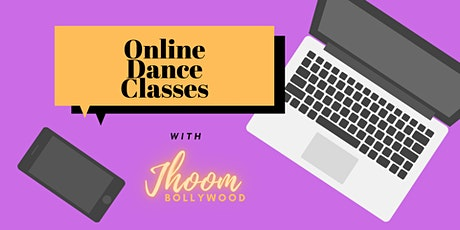 Online Dance Class - Jhoom Bollywood - Wednesday 12th May 2021 tickets