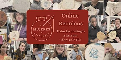 MUJERES STITCHERS Online Reunions los Domingos boletos