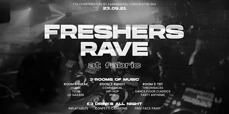Freshers Rave @ Fabric LDN 2021 tickets