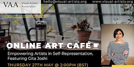 VAA Art Café ft Gita Joshi - Empowering Artists in Self-Representation tickets