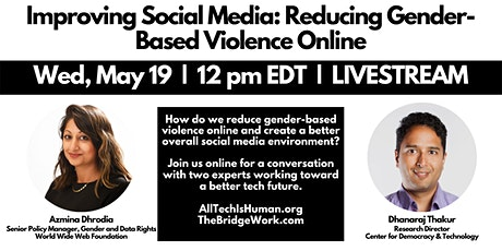 Improving Social Media: Reducing Gender-Based Violence Online tickets