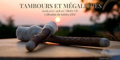 Tambours & Mégalithes billets