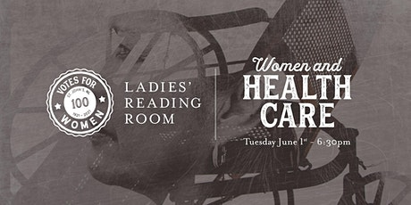 Ladies' Reading Room - Women & Healthcare tickets