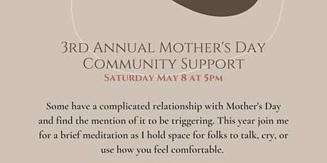 3rd Annual Mother's Day Community Support tickets