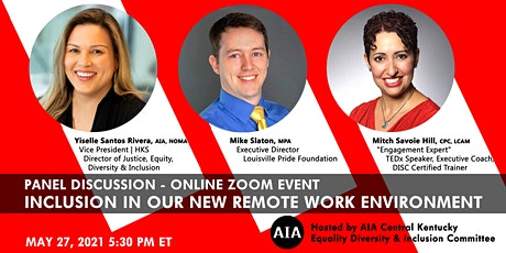AIA/CKC EDI Committee Event - INCLUSION IN OUR REMOTE WORK ENVIRONMENT tickets