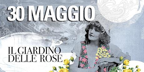 FESTA DELLE ROSE - IL GIARDINO DELLE ROSE EVENTI AL MUSEO ETNOGRAFICO biglietti