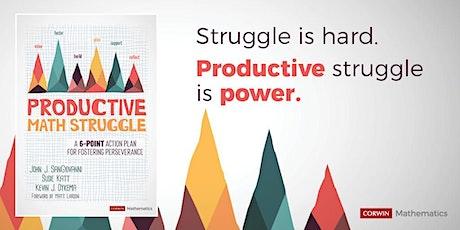Productive Struggle Workshop - July 13 (CIESC) tickets
