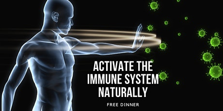 Activate The Immune System Naturally | FREE Dinner Event with Dr. Corpstein tickets