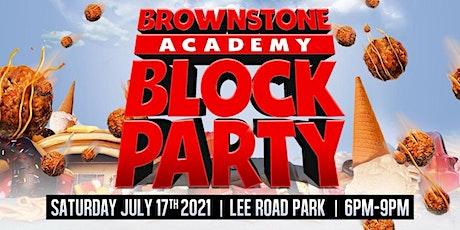 Brownstone Academy Block Party tickets