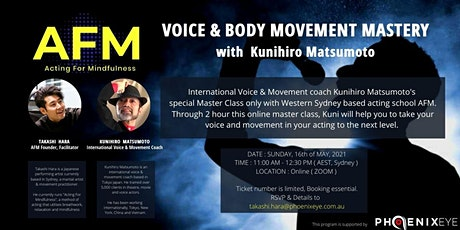 VOICE & BODY MOVEMENT MASTERY with Kunihiro Matsumoto ( ONLINE ) tickets
