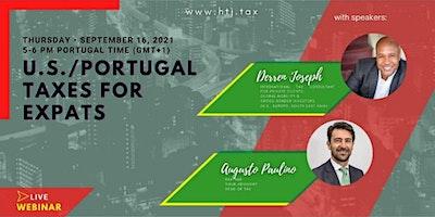 (WEBINAR) U.S/Portugal Taxes for Expats – Lisbon Portugal Time.