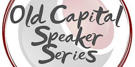 Old Capital Speaker Series June 2021 tickets