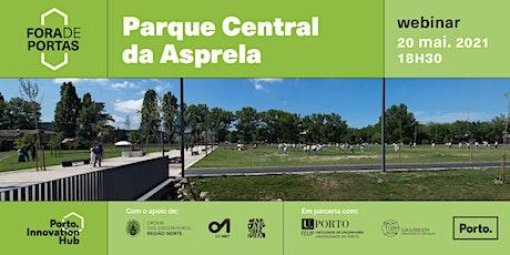 Inovação Fora de Portas | Parque Central da Asprela ingressos
