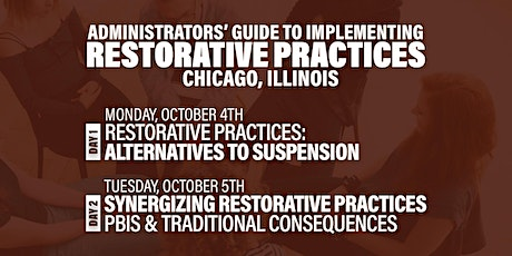Administrators' Guide To Implementing Restorative Practices (Chicago) tickets