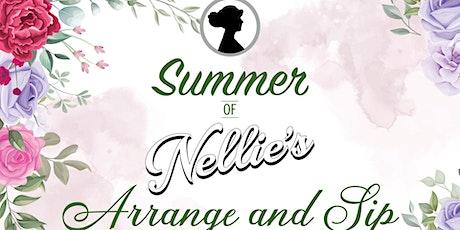 Summer of Nellie's Arrange & Sip tickets