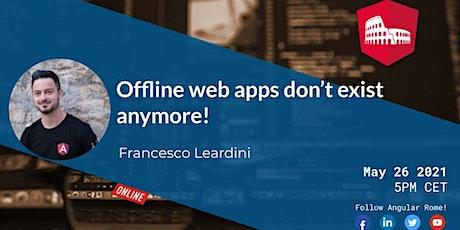 Online Angular Roma Meetup with Francesco Leardini biglietti