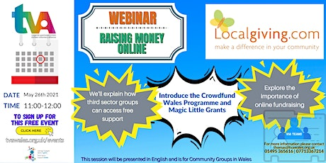 Raising money online for Community Groups in Wales with LocalGiving tickets