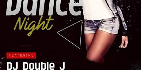 Dance Night ft. DJ Double J tickets