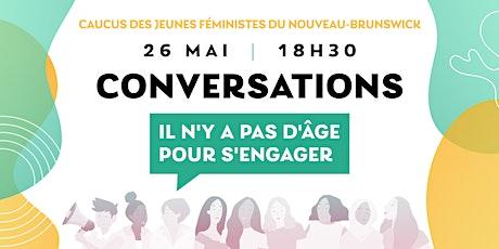 Conversations : il n'y a pas d'âge pour s'engager tickets