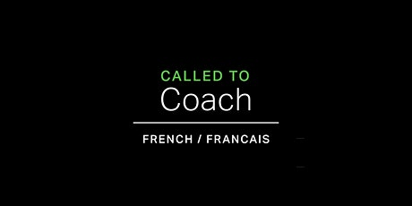 Called to Coach avec Jonathan Pardo (French/Francais) billets