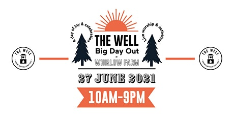 The Well's Big Day Out! tickets