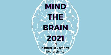 Mind the Brain 2021: Brains in a COVID world ingressos