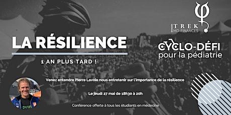 La résilience : 1 an plus tard ! Conférence de Pierre Lavoie  | Cyclo-défi billets