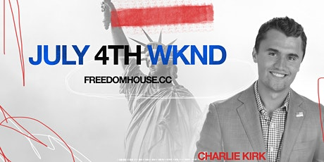 July  3rd and 4th Weekend with Charlie Kirk tickets