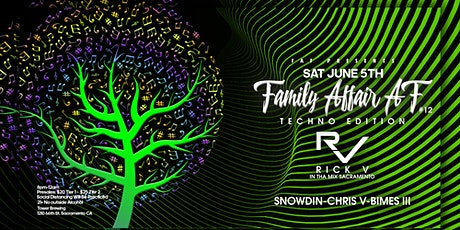 Family Affair AF  #12 TECHNO EDITION! SPECIAL GUESTS RICK V & SNOWDIN tickets