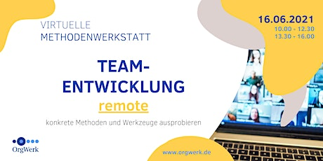 virtuelle Methodenwerkstatt: Teamentwicklung remote Tickets