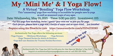 My 'Mini Me' & I Yoga Flow tickets